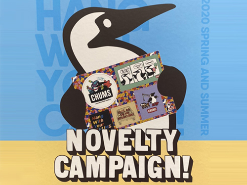 CHUMS NOVELTY CAMPAIGN